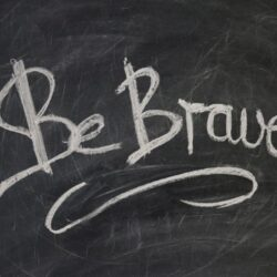 Prompt #463: Courage
